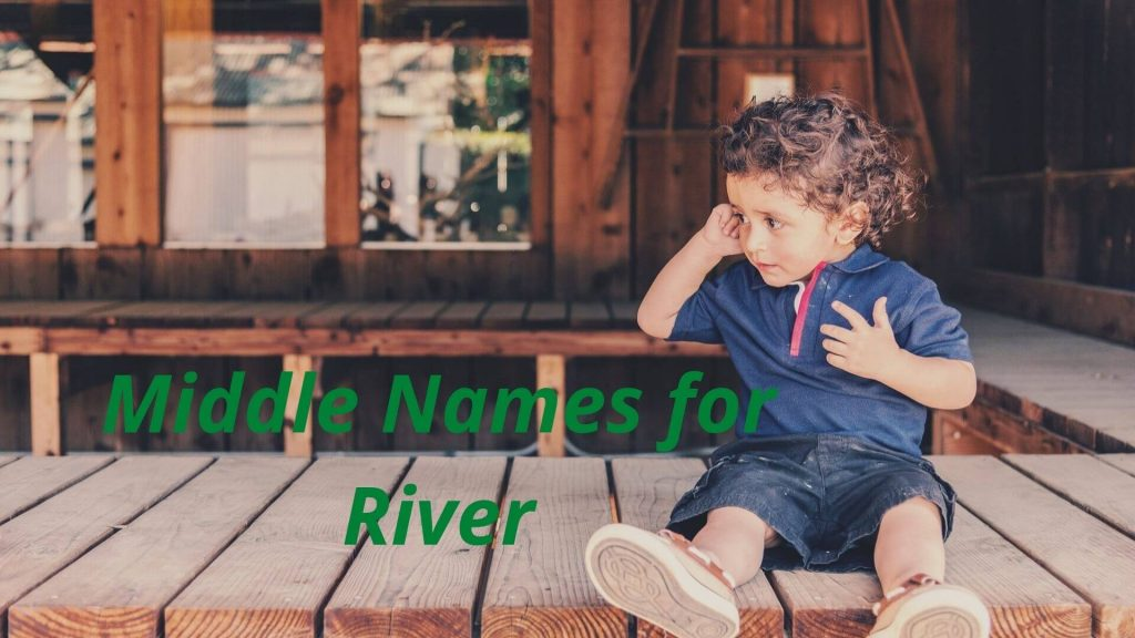 Middle Names for River