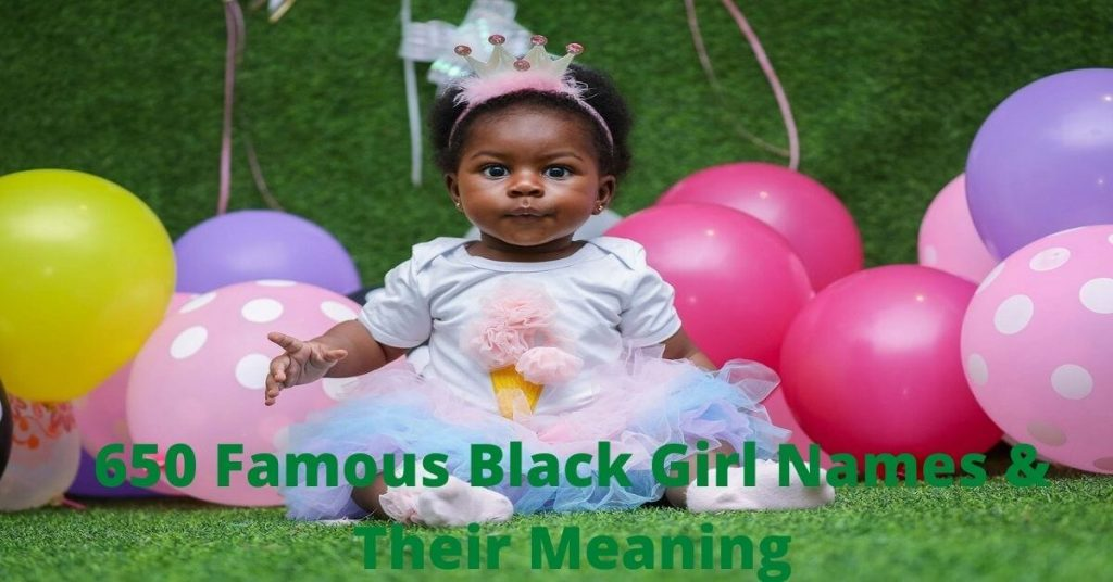650 Famous Black Girl Names & Their Meaning